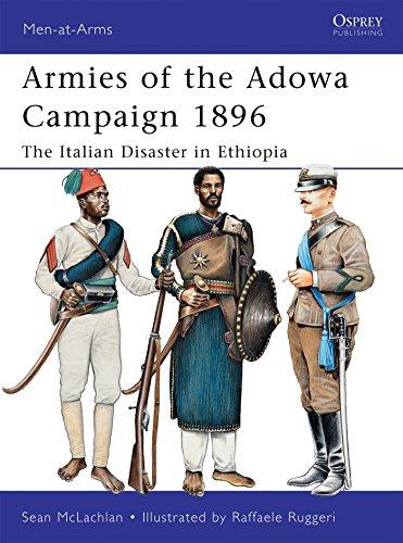 Armies of the Adowa Campaign 1896: The Italian Disaster in Ethiopia (Men-at-Arms 471) (Repost)