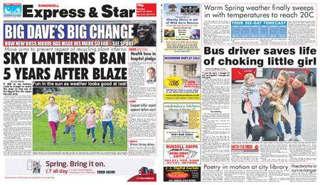 Express and Star Sandwell Edition – April 17, 2018