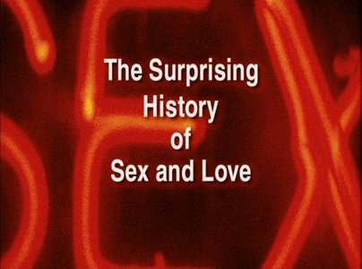 Discovery: Hidden History of Sex and Love (2002)