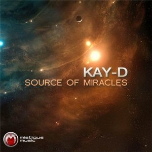 Kay D - Source Of Miracles (2010)