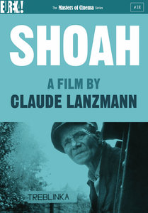 Shoah (1985) [The Masters of Cinema #38] [ReUp 2018]