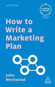 How to Write a Marketing Plan, Fifth Edition