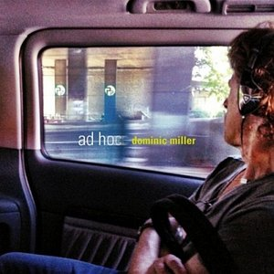 Dominic Miller - Ad Hoc (2014) {Q-Rious}
