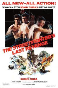 The Street Fighters Last Revenge / Gyakushû! Satsujin ken (1974)