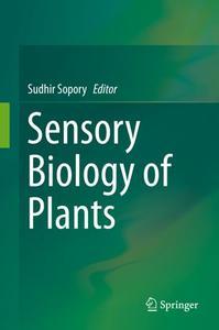 Sensory Biology of Plants (Repost)