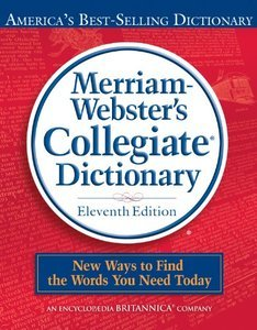 Merriam-Webster's Collegiate Dictionary, 11th Edition (Repost)