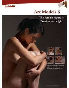 Art Models 6: The Female Figure in Shadow and Light (repost)