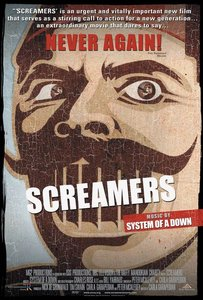 Screamers (with System of a Down) - by Carla Garapedian (2006)