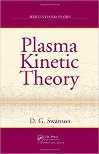 Plasma Kinetic Theory (Repost)