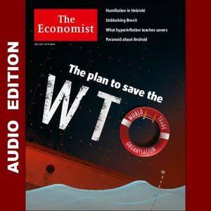 The Economist • Audio Edition • 21 July 2018