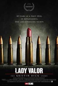 Lady Valor: The Kristin Beck Story (2014)
