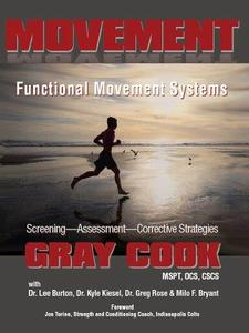 Movement Functional Movement Systems: Screening, Assessment, Corrective Strategies (Repost)