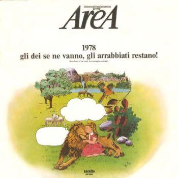 Area - 1978: Gli dei se ne vanno, gli arrabbiati restano!
