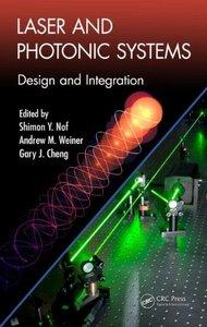 Laser and Photonic Systems: Design and Integration (repost)