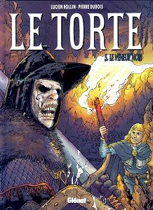 Le Torte - Tome 5 - Le Veneur Noir