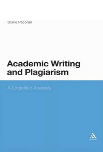 Academic Writing and Plagiarism: A Linguistic Analysis (Repost)