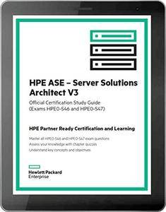 HPE ASE - Server Solutions Architect V3 (HPE0-S46 and HPE0-S47) [Kindle Edition]