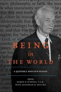 Being in the World: A Quotable Maritain Reader (Repost)