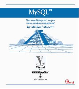 MySQL Your Visual Bluprint to Open Source Database Management