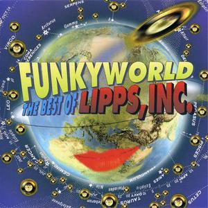 Lipps, Inc. - Funkyworld: The Best Of... (1992) {Casablanca/PolyGram}