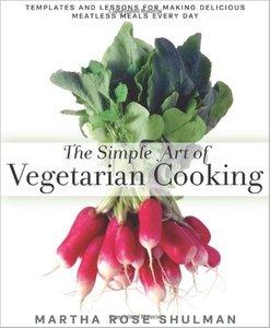 The Simple Art of Vegetarian Cooking (Repost)