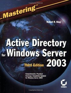 Mastering Active Directory for Windows Server 2003 (repost)