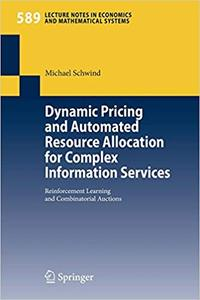 Dynamic Pricing and Automated Resource Allocation for Complex Information Services: Reinforcement Learning and Combinato