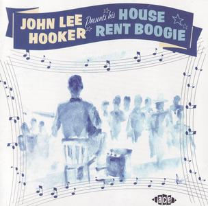 John Lee Hooker - House Rent Boogie (2001) {Ace Records CDCHD 799}
