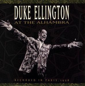 Duke Ellington - At The Alhambra [Recorded 1958] (2002)