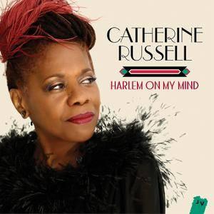 Catherine Russell - Harlem On My Mind (2016) [Official Digital Download 24-bit/96 kHz]