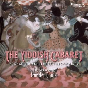 Jerusalem Quartet & Hila Baggio - The Yiddish Cabaret (2019)
