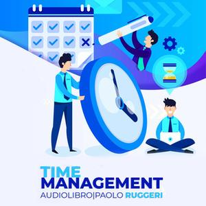 «Time Management» by Paolo Ruggeri