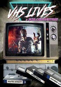 VHS Lives: A Schlockumentary (2017)