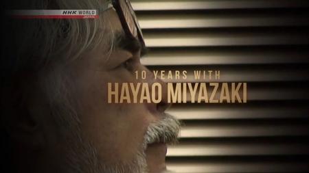 NHK - 10 Years with Hayao Miyazaki (2019)