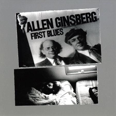 Allen Ginsberg First Blues