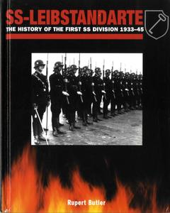 SS-Leibstandarte: The History of the First SS Division 1933-1945