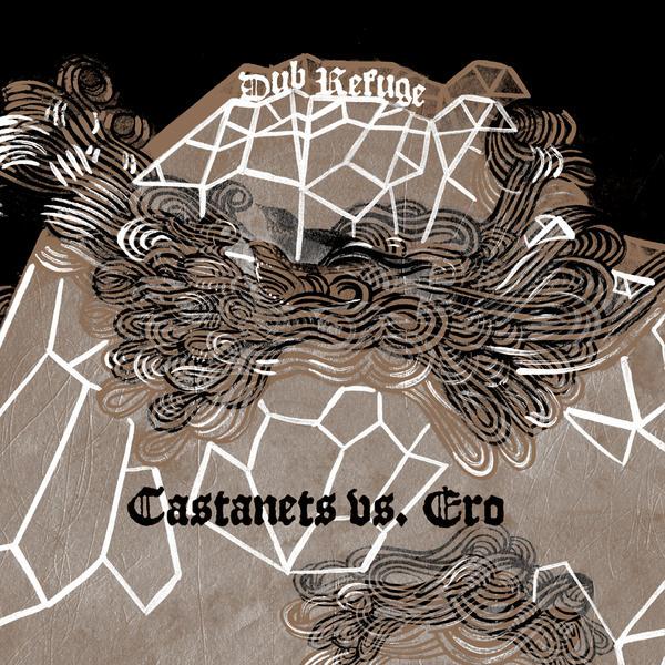 Castanets Vs Ero - Dub Refuge (2008)