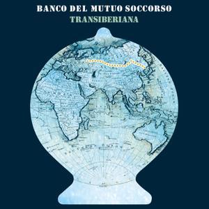 Banco Del Mutuo Soccorso - Transiberiana (Bonus Tracks Version) (2019) [Official Digital Download 24/48]