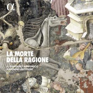 Il Giardino Armonico & Giovanni Antonini - La Morte della Ragione (2019)