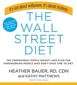 «The Wall Street Diet» by Heather Bauer