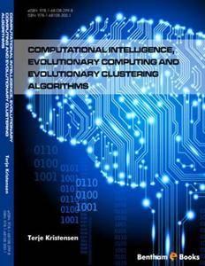 Computational Intelligence, Evolutionary Computing and Evolutionary Clustering Algorithms