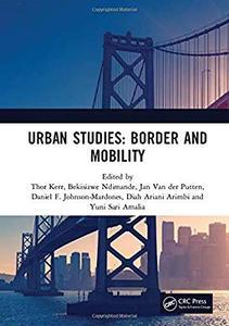 Urban Studies: Border and Mobility by Thor Kerr, Bekisizwe Ndimande, et al.