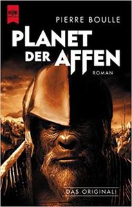 Planet der Affen - Pierre Boulle