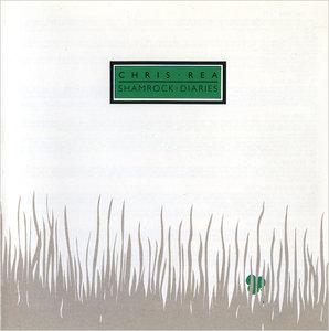 Chris Rea - Shamrock Diaries (1985) Reissue 1991 [Re-Up]