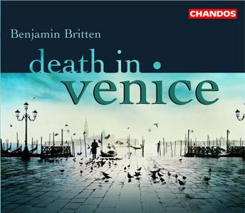 Richard Hickox, City of London Sinfonia - Britten: Death in Venice (2005)