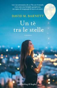 David M. Barnett - Un tè tra le stelle