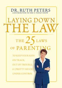 «Laying Down the Law» by Ruth Peters