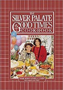 The Silver Palate Good Times Cookbook [Repost]