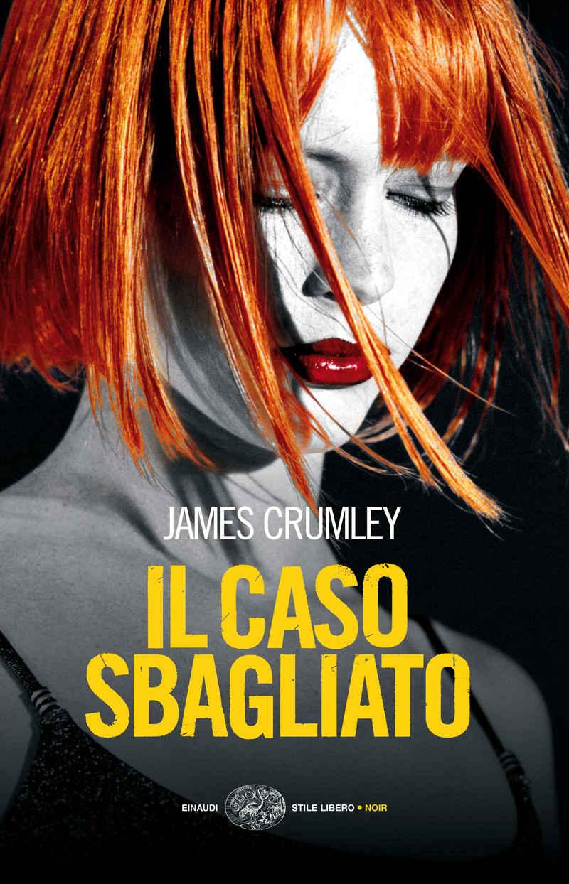 James Crumley - Il caso sbagliato