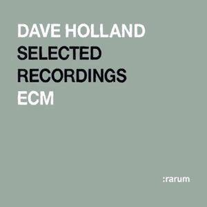 Dave Holland - ECM Selected Recordings (2004) {ECM Rarum X}
